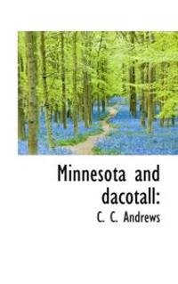 Minnesota and Dacotall