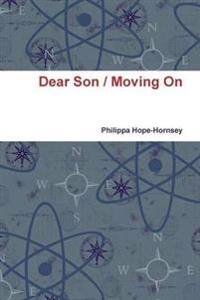 Dear Son / Moving on