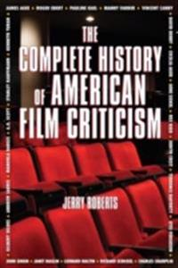 Complete History of American Film Criticism