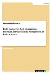 Pollo Campero's Best Management Practices. Introduction to Management in Latin America