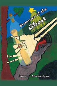 Summer of the Ghost