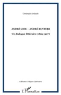 ANDRE GIDE ?&quote; ANDRE RUYTERS