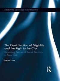Gentrification of Nightlife and the Right to the City