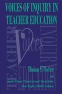 Voices of Inquiry in Teacher Education