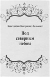 Pod severnym nebom (in Russian Language)