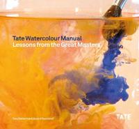 Tate Watercolor Manual