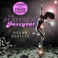 Under The Strobe Lights vol. 1 The Platinum Pussycat