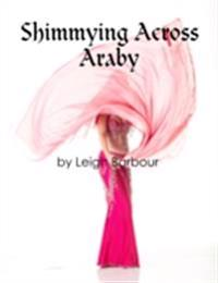 Shimmying Across Araby