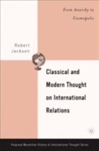 Classical and Modern Thought on International Relations
