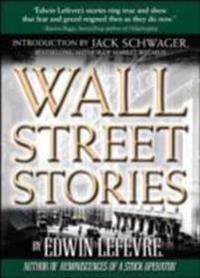 Wall Street Stories: Introduction by Jack Schwager