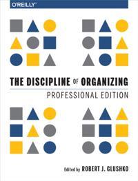 Discipline of Organizing: Professional Edition