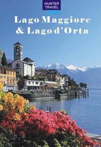 Lago Maggiore, Lago d'Orta & Beyond