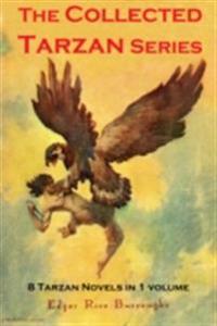 Collected Tarzan Series (8 Tarzan Novels in 1 volume)