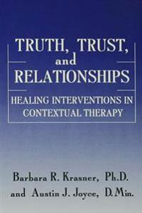Truth, Trust And Relationships