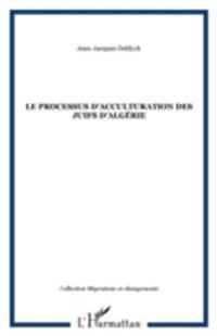 Processus d'acculturation des juifs d'algerie