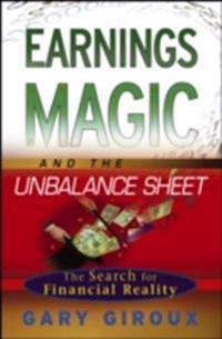 Earnings Magic and the Unbalance Sheet