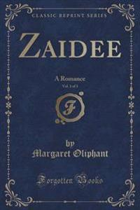 Zaidee, Vol. 1 of 3