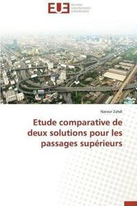 Etude Comparative de Deux Solutions Pour Les Passages Superieurs