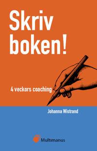 Skriv boken! 4 veckors coaching