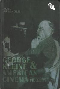 George Kleine and American Cinema
