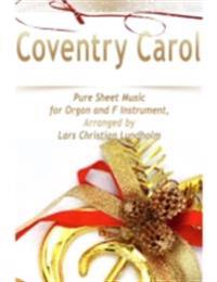 Coventry Carol Pure Sheet Music for Organ and F Instrument, Arranged by Lars Christian Lundholm