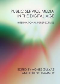 Public Service Media in the Digital Age