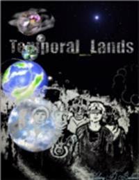 Temporal Lands
