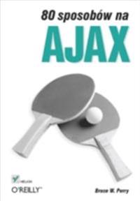 80 sposobow na Ajax