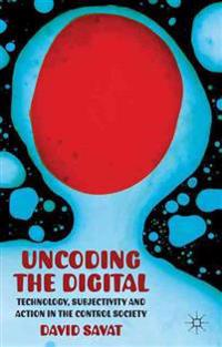Uncoding the Digital