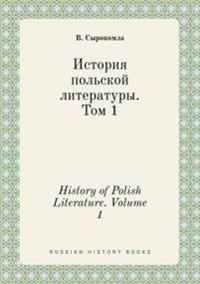History of Polish Literature. Volume 1
