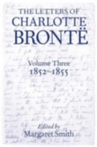 Letters of Charlotte Bronte Volume III