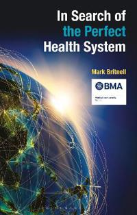 In Search of the Perfect Health System
