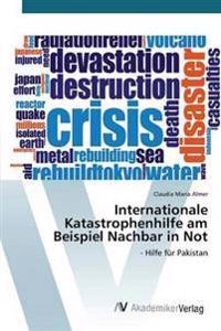 Internationale Katastrophenhilfe Am Beispiel Nachbar in Not