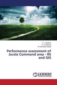 Performance Assessment of Jurala Command Area - RS and GIS