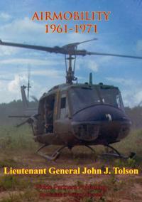 Vietnam Studies - AIRMOBILITY - 1961-1971