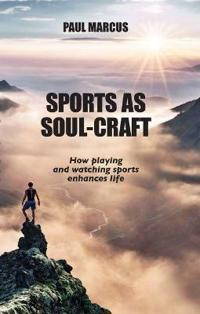 Sports As Soul-Craft