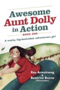 Awesome Aunt Dolly in Action