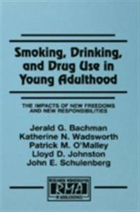 Smoking, Drinking, and Drug Use in Young Adulthood