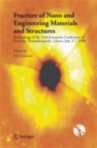 Fracture of Nano and Engineering Materials and Structures