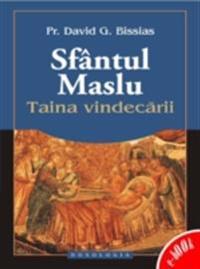 Sfantul Maslu - Taina vindecarii