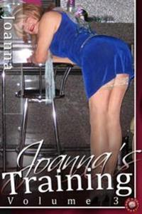 Joanna's Training - Volume 3