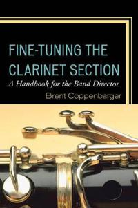 Fine-Tuning the Clarinet Section
