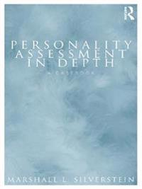 Personality Assessment in Depth