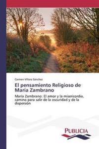 El Pensamiento Religioso de Maria Zambrano