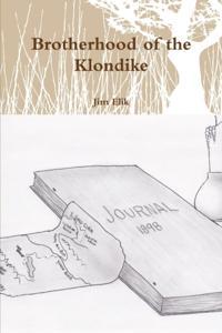 Brotherhood of the Klondike