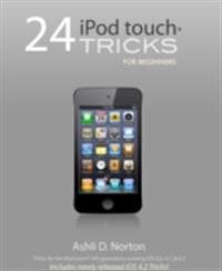 24 iPod touch(R) Tricks for Beginners