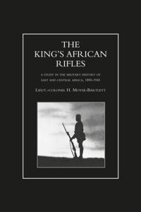 King's African Rifles - Volume 1