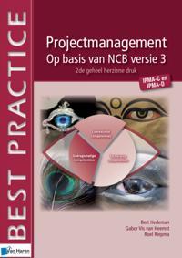 Projectmanagement op basis van NCB versie 3 – IPMA-C en IPMA-D – 2de geheel herziene druk