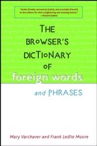 Browser's Dictionary of Foreign Words and Phrases