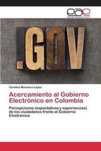 Acercamiento Al Gobierno Electronico En Colombia